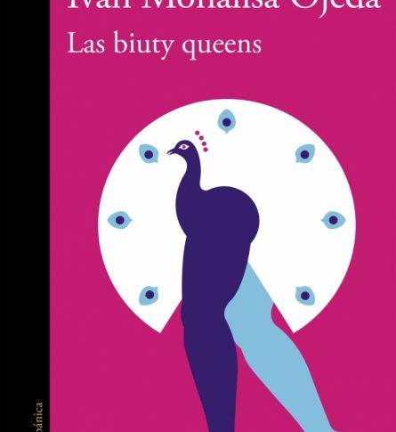 Las biuty Queens, Iván Monalisa Ojeda