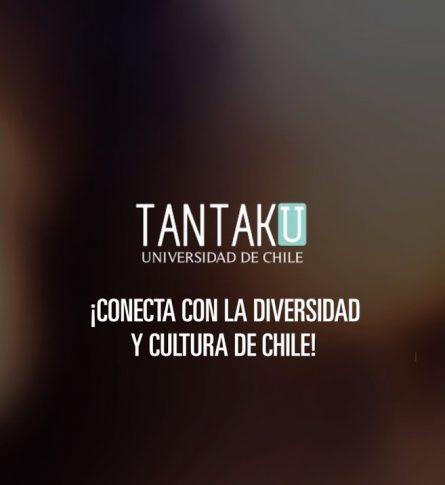 Tantaku  Nueva plataforma cultural  De la  Universidad de Chile