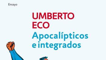 Apocalípticos e integrados:un ensayo de Umberto Eco