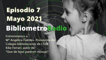 BibliometroRadio E.7 Mayo 2021