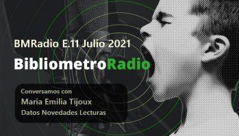 BibliometroRadio E.11/Julio-Agosto 2021