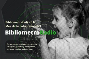 BibliometroRadio E.12 Agosto Fotográfico.