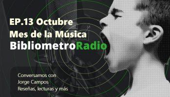 BibliometroRadio E.13 Octubre Mes de la Música Chilena