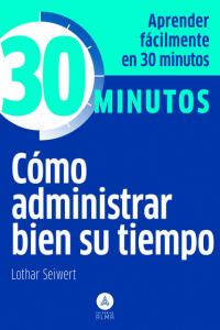 30 Minutos :cómo administra...