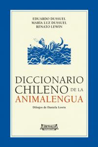 Diccionario chileno de la a...