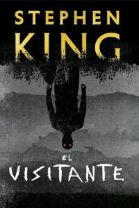 El visitante Stephen King ;...