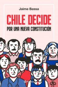 Chile decide:por una nueva ...